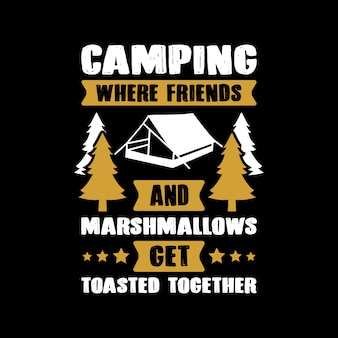 Camping quote and saying.