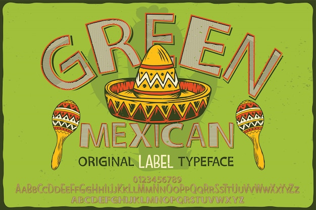 Carattere di etichetta vintage chiamato green mexican.