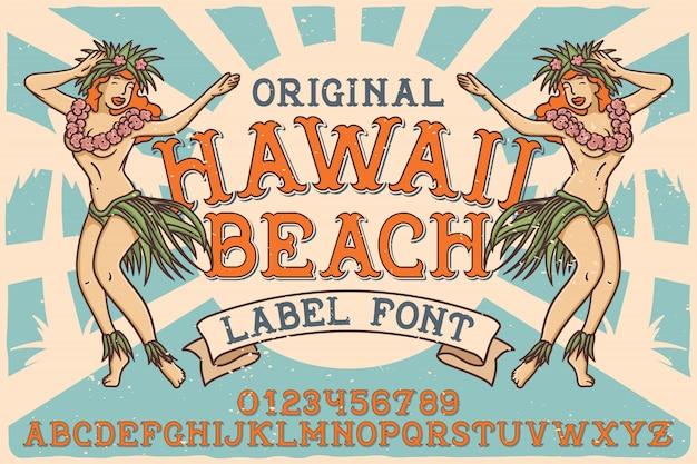 Carattere etichetta vintage chiamato hawaii beach.