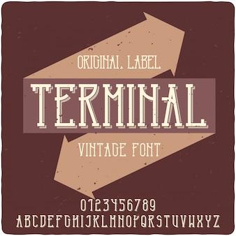 Carattere tipografico dell'etichetta terminale
