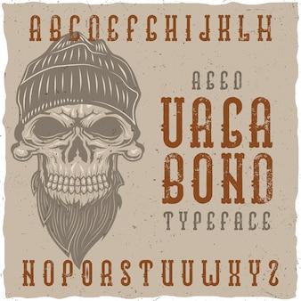 Carattere tipografico di etichetta invecchiato originale chiamato