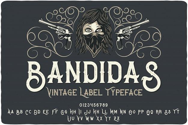 Carattere tipografico etichetta bandidas