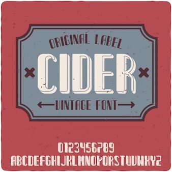 Carattere tipografico etichetta sidro