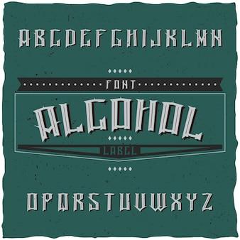 Carattere tipografico etichetta vintage denominato alcol. buon carattere da utilizzare in qualsiasi etichetta o logo vintage.
