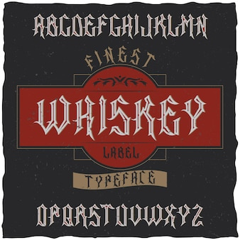 Carattere tipografico etichetta vintage denominato whisky. buon carattere da utilizzare in qualsiasi etichetta o logo vintage.