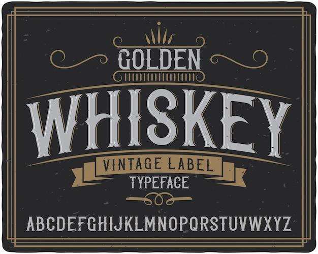Carattere tipografico etichetta whisky dorato