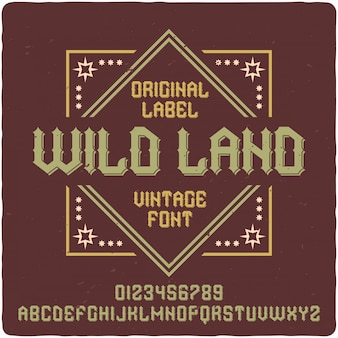Carattere tipografico etichetta wild land
