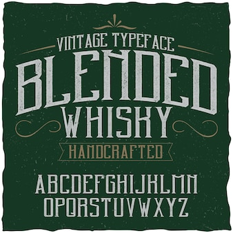 Carattere tipografico vintage denominato blended whisky