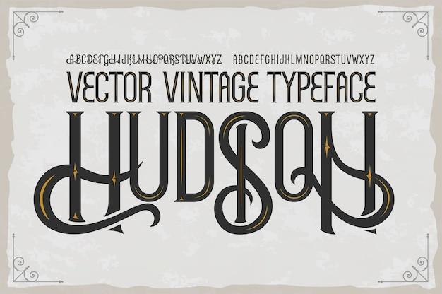 Carattere tipografico vintage hudson