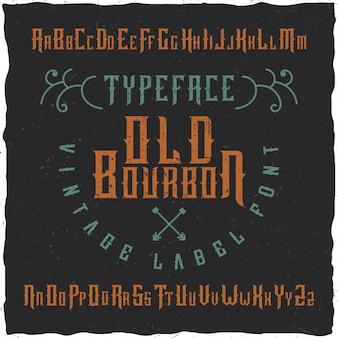 Carattere tipografico vintage 'old bourbon' fatto a mano con decorazioni.