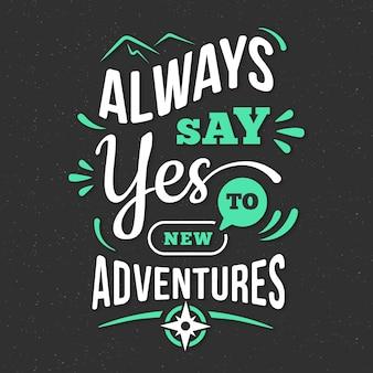 Carta da parati scritta avventura / viaggio