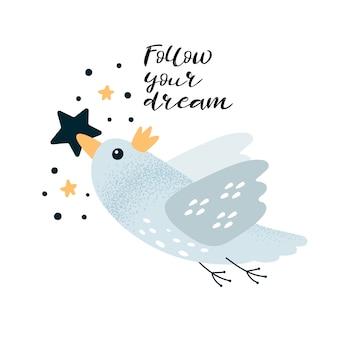 Carta di motivazione con uccello e lettering segui il tuo sogno