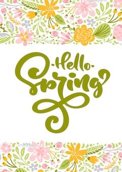 Cartolina d'auguri del fiore con testo ciao primavera