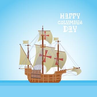 Cartolina d'auguri felice di festa di usa di columbus day felice con la nave in acqua di mare dell'oceano