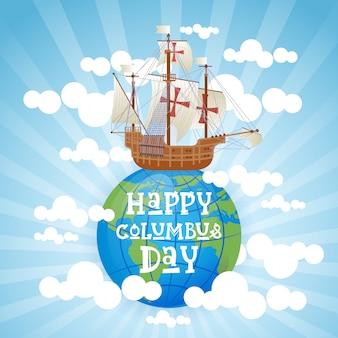 Cartolina d'auguri felice di festa di usa di columbus day felice con la nave