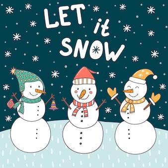 Cartolina di natale let it snow con simpatici pupazzi di neve e neve che cade.