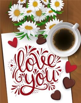 Cartolina di san valentino felice con una tazza di caffè, bouquet di camomilla, cioccolato e scritte su legno