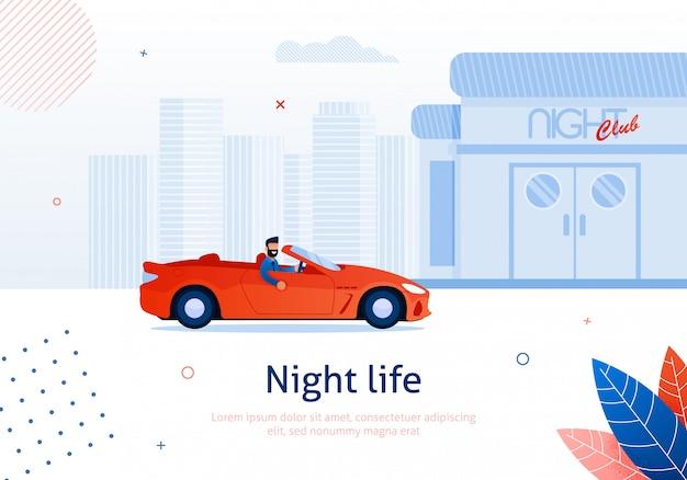 Cartoon man driving cabriolet car to night club.