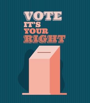 Casella di voto con voto è il tuo design di testo giusto, tema del giorno delle elezioni.