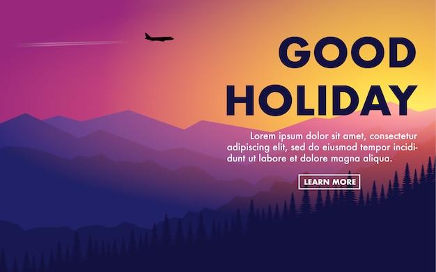 Catena montuosa al mattino presto o al tramonto con testo buona vacanza