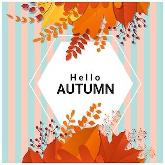 Ciao autunno con foglie colorate e sfondo di frutti