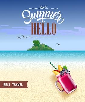 Ciao estate, miglior poster di viaggio con oceano, spiaggia, isola tropicale e frullato di bacche.