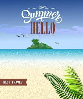 Ciao estate migliore viaggio volantino con oceano, spiaggia, isola tropicale e foglie.