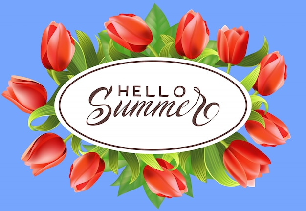 Ciao lettering estivo in cornice ovale con tulipani. offerta estiva o pubblicità pubblicitaria