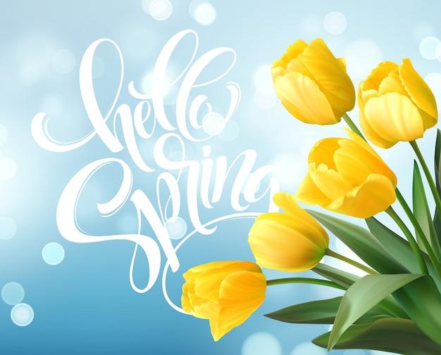 Ciao primavera a mano scritte con fiori di tulipano.