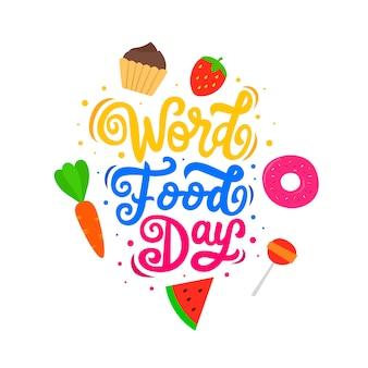 Citazione di cibo motivazionale e ispiratore lettering parola giorno cibo