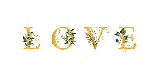 Citazione di frase floreale dorata lettere maiuscole della fonte di amore con le foglie dei fiori e gli splatters dell'oro isolati