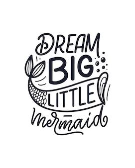 Citazione di lettere disegnate a mano divertente sulla sirena.