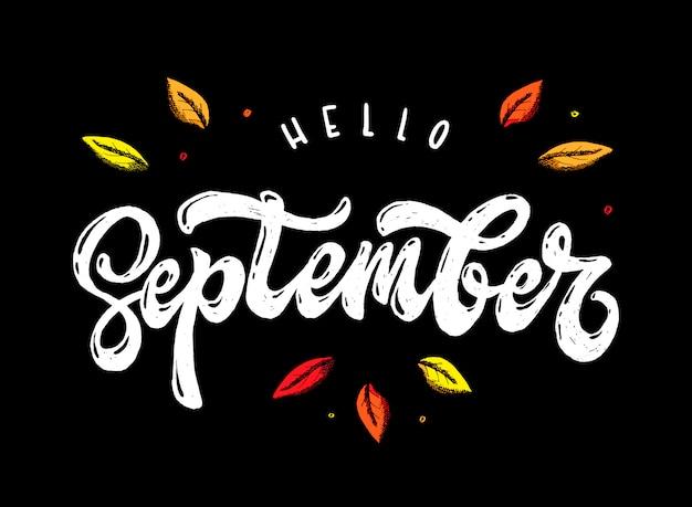Citazione di lettering creativo 'ciao settembre'