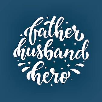 Citazione di lettering creativo per il giorno di padri