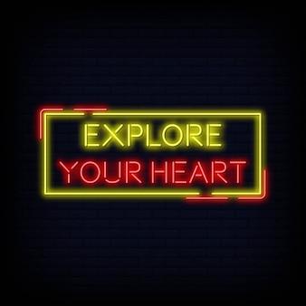 Citazione moderna esplora il tuo cuore insegna al neon testo