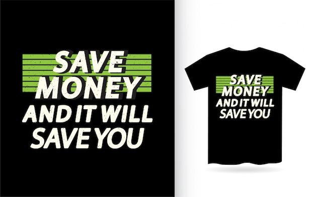 Citazione motivazionale sul disegno di lettere di denaro per la maglietta