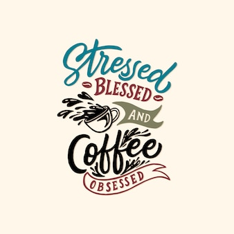 Citazioni di caffè tipografia / mano lettering