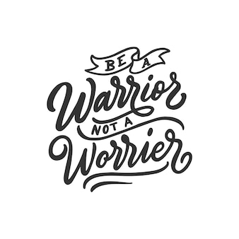 Citazioni di ispirazione tipografia di mano lettering