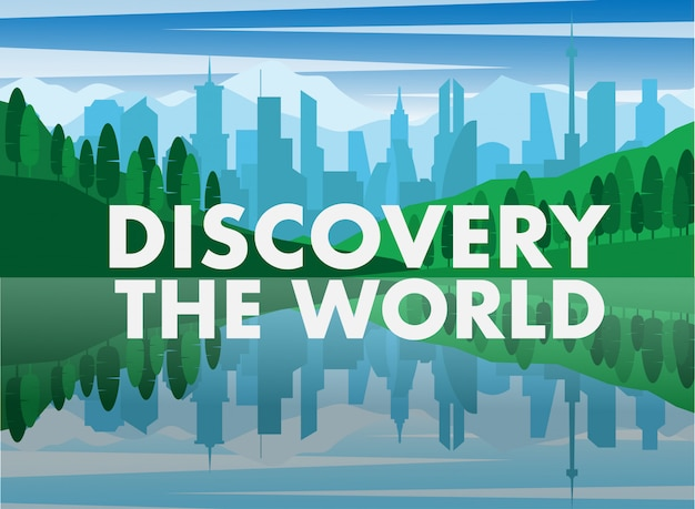 Città e lago con testo scopri il mondo