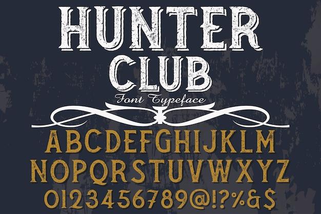 Club di cacciatore di design vintage label label
