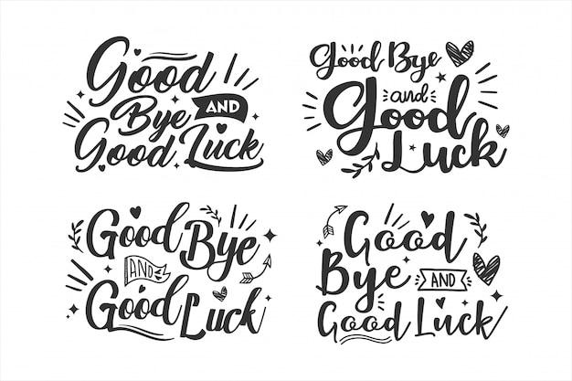 Collezione di design good bye and good luck lettering