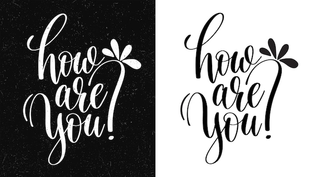 Come stai. citazione ispiratrice. illustrazione d'epoca disegnata a mano