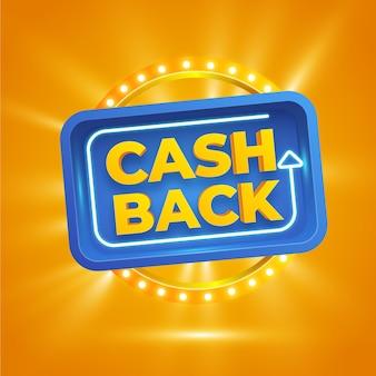 Concetto di cashback con segno luminoso
