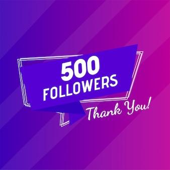 Congratulazioni 500 follower messaggio di ringraziamento.