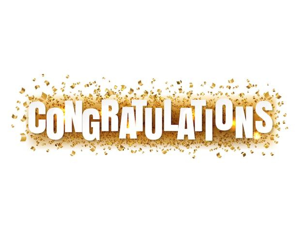 Congratulazioni testo con coriandoli su bianco