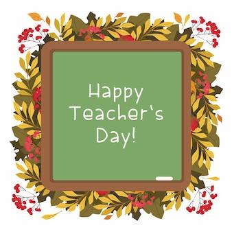 Cornice decorativa di vettore piatto felice giorno degli insegnanti. erbario autunnale. foglie e bacche di stagione.