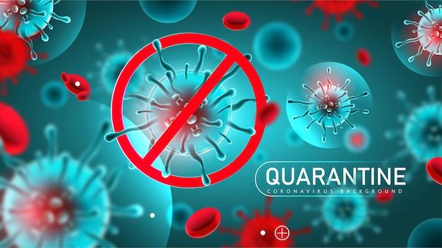 Coronavirus 2019- ncov sfondo di quarantena