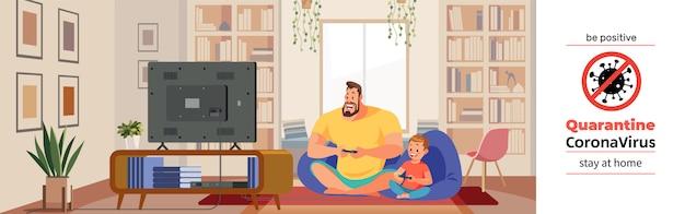 Coronavirus covid-19, poster motivazionale in quarantena. padre e figlio allegri che giocano video gioco nella casa accogliente durante la crisi del coronavirus. sii positivo e resta a casa citazione fumetto illustrazione