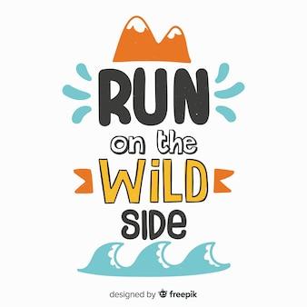 Corri sulla citazione sportiva del lato selvaggio