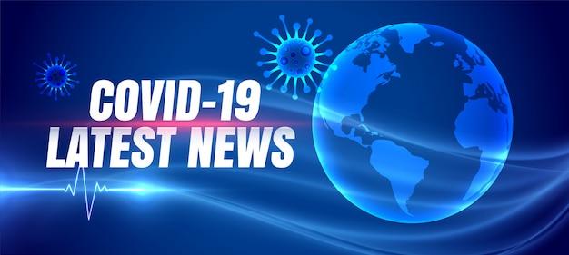 Covid-19 coronavirus banner con le ultime notizie sulla terra